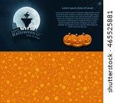 happy halloween trick or treat... | Shutterstock .eps vector #465525881