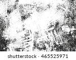 grunge background. dirty... | Shutterstock .eps vector #465525971