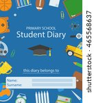 primary school diary cover.... | Shutterstock .eps vector #465568637