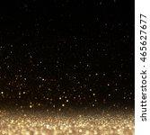 glitter lights background.... | Shutterstock . vector #465627677