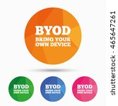 byod sign icon. bring your own... | Shutterstock .eps vector #465647261