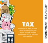 tax and financial item concept... | Shutterstock .eps vector #465648089
