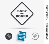 baby on board sign icon. infant ... | Shutterstock .eps vector #465650351