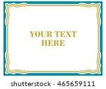 frame border beautiful vector... | Shutterstock .eps vector #465659111