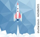 launch polygonal spaceship in... | Shutterstock .eps vector #465686501