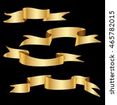 golden ribbon set | Shutterstock .eps vector #465782015