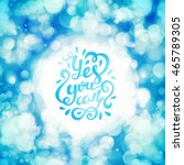yes you can poster. quote... | Shutterstock . vector #465789305
