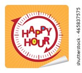 orange happy hour campaign... | Shutterstock . vector #465837575