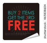 black buy 2 items get the 3rd... | Shutterstock . vector #465838604