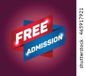 free admission arrow tag sign... | Shutterstock .eps vector #465917921