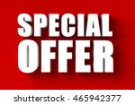 3d render of  special offer in... | Shutterstock . vector #465942377