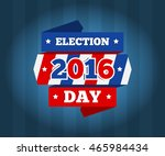 american election day concept... | Shutterstock .eps vector #465984434