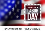 happy labor day | Shutterstock . vector #465998021