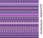 seamless vector tribal texture... | Shutterstock .eps vector #466014737