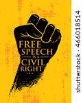 free speech is a civil right....   Shutterstock .eps vector #466018514