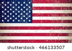 grunge usa flag.old american... | Shutterstock .eps vector #466133507