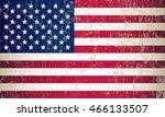 grunge usa flag.old american... | Shutterstock .eps vector #466133507