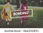 bonding friendship party people ... | Shutterstock . vector #466242851