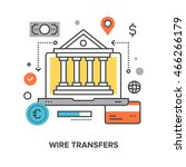 wire transfers concept | Shutterstock .eps vector #466266179