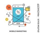mobile marketing concept | Shutterstock .eps vector #466266209