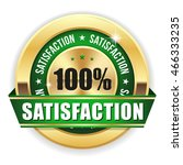 gold 100 percent satisfaction... | Shutterstock .eps vector #466333235