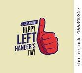 Happy Left Handers Day. Vector...