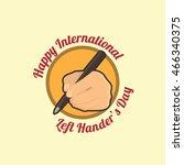 happy left handers day. vector... | Shutterstock .eps vector #466340375