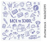 back to school. freehand... | Shutterstock .eps vector #466365395