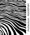 zebra stripes  animal skin ... | Shutterstock .eps vector #466389464