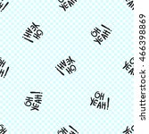 vector seamless pattern with oh ... | Shutterstock .eps vector #466398869