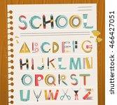 lovely school stationery font...   Shutterstock .eps vector #466427051