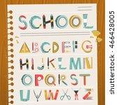lovely school stationery font...   Shutterstock . vector #466428005