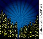 style cartoon night city... | Shutterstock .eps vector #466436579