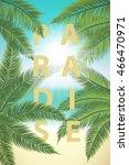 summer sunny tropical paradise. ... | Shutterstock .eps vector #466470971