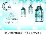english translation eid mubarak ... | Shutterstock . vector #466479257