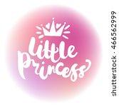 illustration little princess.... | Shutterstock .eps vector #466562999