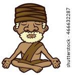 meditating guru sitting in... | Shutterstock .eps vector #466632287