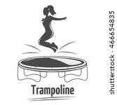woman jumping on the trampoline.... | Shutterstock .eps vector #466654835