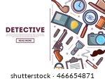 detective concept. private... | Shutterstock .eps vector #466654871