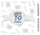 back to school tag on greeting...   Shutterstock .eps vector #466682249