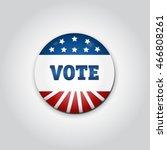 badge vote. us presidential... | Shutterstock .eps vector #466808261