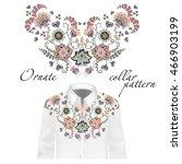 floral pattern on collar  neck...   Shutterstock .eps vector #466903199