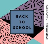 back to school hipster...   Shutterstock .eps vector #466904591