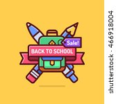 back to school sale badge. cool ... | Shutterstock .eps vector #466918004