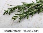 fresh green rosemary plant on...   Shutterstock . vector #467012534