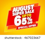 august super sale up to 65  ... | Shutterstock . vector #467023667