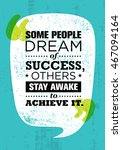 some people dream of success ... | Shutterstock .eps vector #467094164
