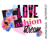 love fashion . typography... | Shutterstock .eps vector #467094917