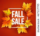 autumn seasonal sale banner... | Shutterstock .eps vector #467117795