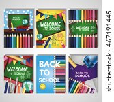back to school collection.... | Shutterstock .eps vector #467191445
